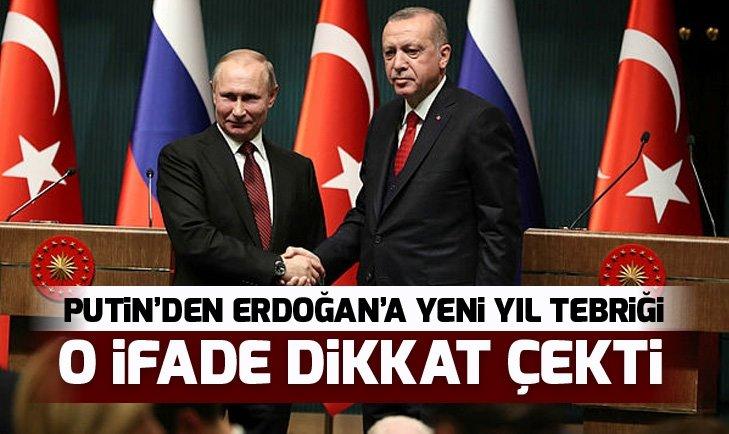 Putin'den Erdoğan'a yeni yıl tebriği