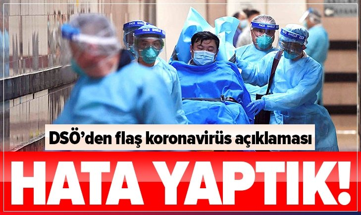 DSÖ'DEN FLAŞ KORONAVİRÜS AÇIKLAMASI!