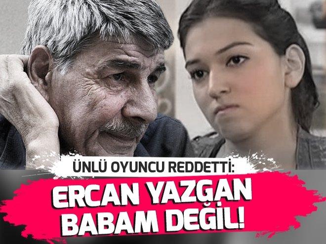 BİLLUR YAZGAN'DAN FLAŞ AÇIKLAMA: BABAM DEĞİL!