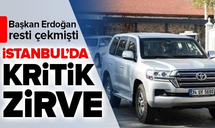 Erdoğan resti çekmişti! İstanbul'da kritik zirve!