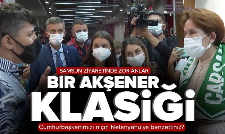 Her şehirde vatandaşın tepkisini alan Akşener'in Samsun'da zor anları: Cumhurbaşkanımızı niçin Netanyahu'ya benzettiniz?