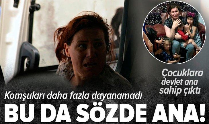 Çocuklarına şiddet uygulayan kadın gözaltına alındı!