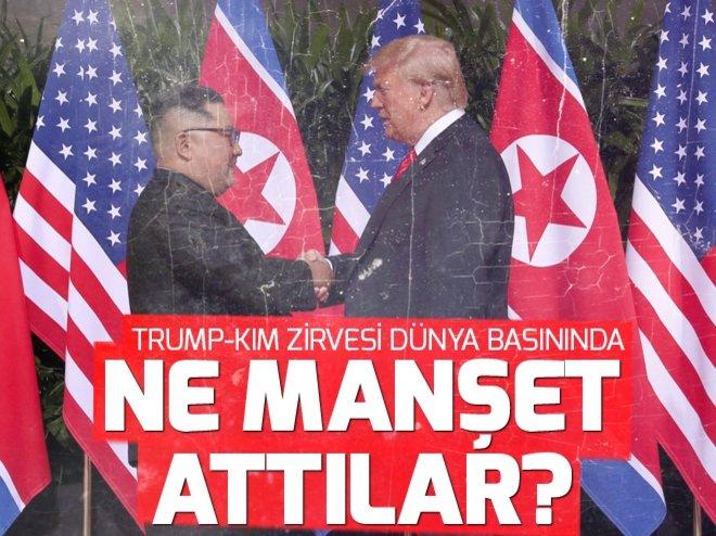 Trump - Kim zirvesi dünya basınında