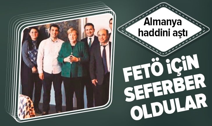 ALMANYA HADDİNİ AŞTI! FETÖ İÇİN SEFERBER OLDULAR...