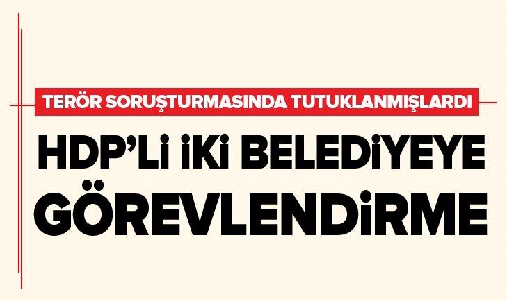 HDP'Lİ NUSAYBİN VE YÜKSEKOVA BELEDİYELERİNE GÖREVLENDİRME