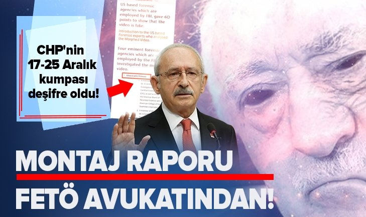CHP'NİN 17-25 ARALIK KUMPASI DEŞİFRE OLDU!