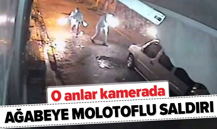 AĞABEYE MOLOTOFLU SALDIRI KAMERADA