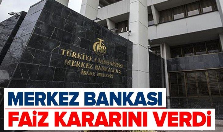 MERKEZ BANKASI FAİZ KARARINI VERDİ