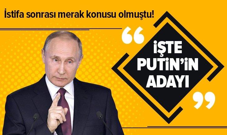 İşte Putin'in aday gösterdiği isim!