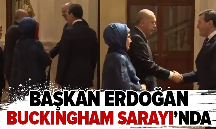 Başkan Erdoğan Buckingham Sarayı'nda