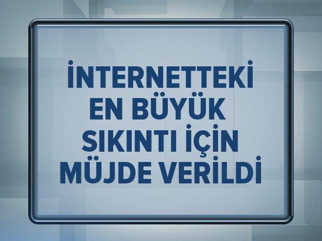 ULAŞTIRMA BAKANI'NDAN İNTERNET MÜJDESİ