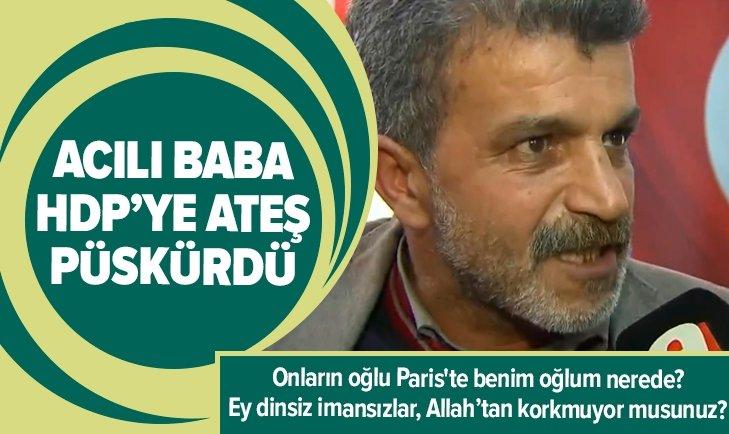ACILI BABA HDP'YE ATEŞ PÜSKÜRDÜ: DİNSİZ İMANSIZLAR...