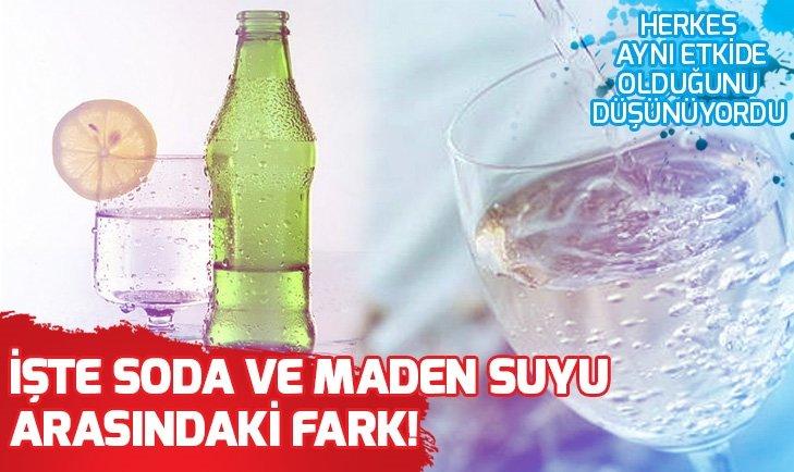 Soda ile maden suyu arasındaki fark nedir?