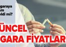 Sigara zammı var mı? Güncel sigara fiyatları listesi - 16 Ağustos sigara zammı yeni sigara fiyatları!