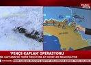 Son dakika: Pençe - Kaplan operasyonunun detayları! Operasyon hangi aşamada? Hangi bölgeler temizlendi? |Video