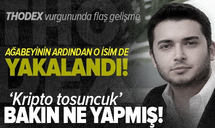 Thodex'in sahibi 'Kripto Tosuncuk' Faruk Fatih Özer koruma tutmuş