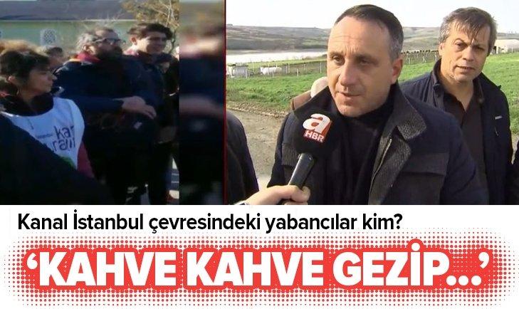 Kanal İstanbul çevresindeki yabancı ajanlar kim?