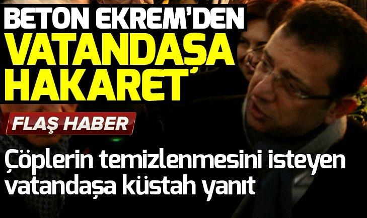 BETON EKREM SEÇMENE HAKARET ETTİ