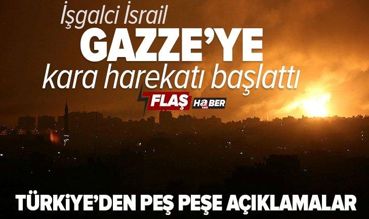 Son dakika: İsrail ordusu: Gazze Şeridi'ne kara operasyonu başlatıldı