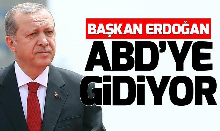 Başkan Erdoğan ABD'ye gidiyor