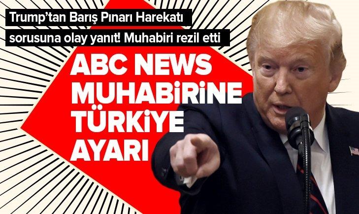 TRUMP, ABC NEWS MUHABİRİNİ REZİL ETTİ