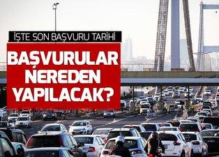 Köprü geçiş cezası iade başvuruları nasıl nereden yapılıyor? Köprü cezaları iade başvuruları ne zaman bitiyor?