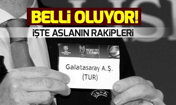 GALATASARAY'IN ŞAMPİYONLAR LİGİ'NDEKİ MUHTEMEL RAKİPLERİ!
