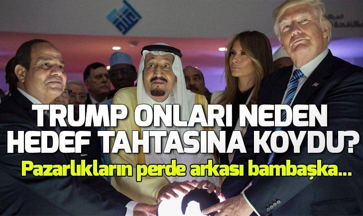TRUMP NEDEN SUUDİ ARABİSTAN'I HEDEF TAHTASINA KOYDU?