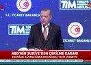 ABD'nin çekilme kararı sonrası Başkan Erdoğan'dan operasyon açıklaması