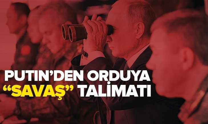 PUTİN'DEN ORDUYA TALİMAT