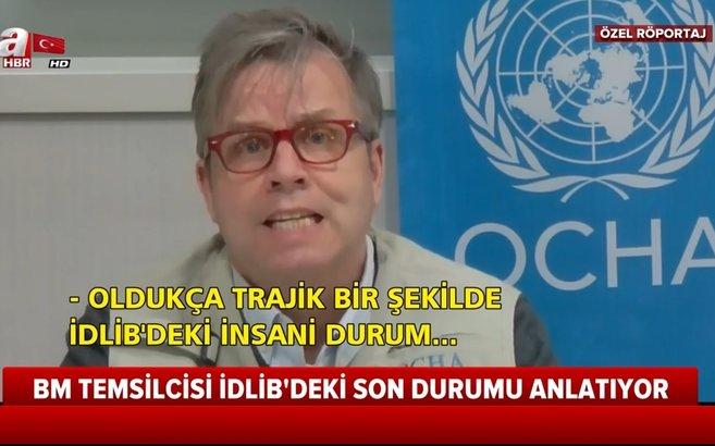 Birleşmiş Milletler temsilcisinden İdlib açıklaması: Türkiye en cömert ülke |Video