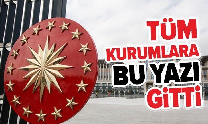 CUMHURBAŞKANLIĞI'NDAN KADRO GENELGESİ!