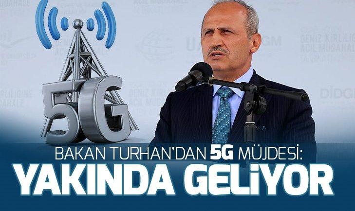'YAKINDA 5G GELİYOR'