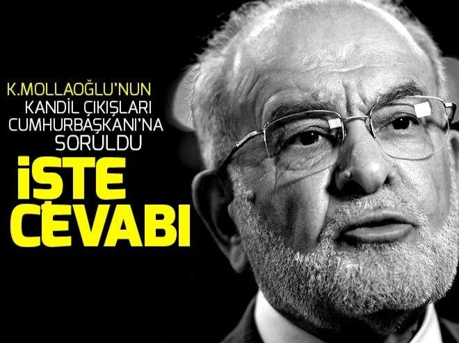 Cumhurbaşkanı Erdoğan'dan Karamollaoğlu'na 'Kandil' cevabı