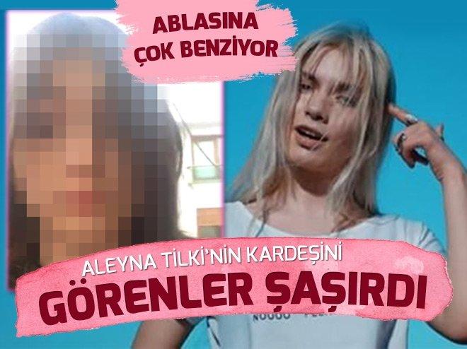 Aleyna Tilki'in kardeşini görenler şaşırdı