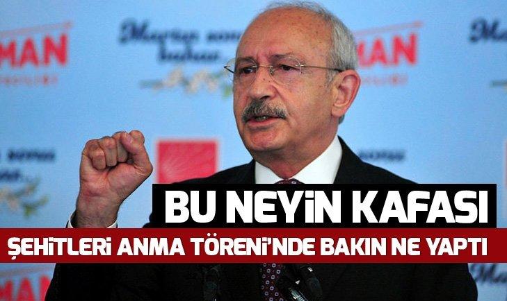 Kılıçdaroğlu, Şehitleri Anma Töreni'nde bakın ne yaptı