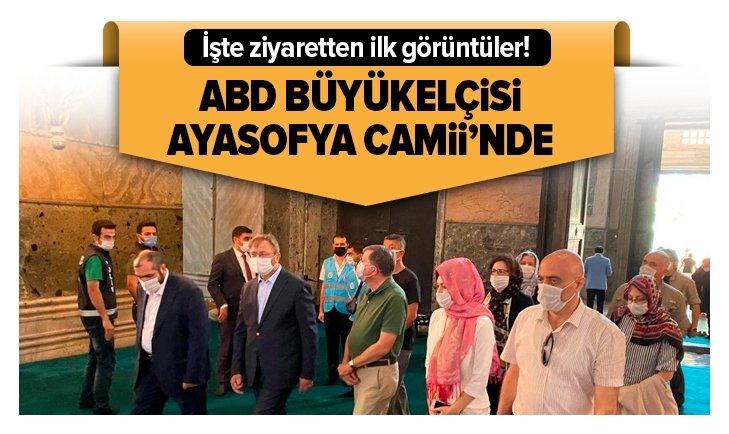 ABD Büyükelçisi Ayasofya Camii'nde!