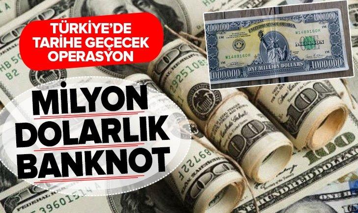 TÜRKİYE'DE 1 MİLYON DOLARLIK BANKNOT YAKALANDI