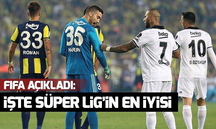 FIFA AÇIKLADI! İŞTE SÜPER LİG'İN EN İYİSİ