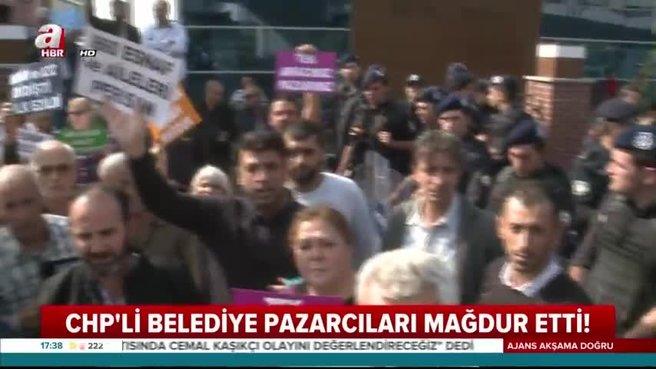 CHP'li belediye pazarcıları mağdur etti