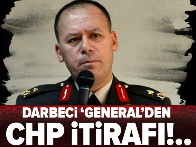DARBECİ 'GENERAL'DEN CHP İTİRAFI!