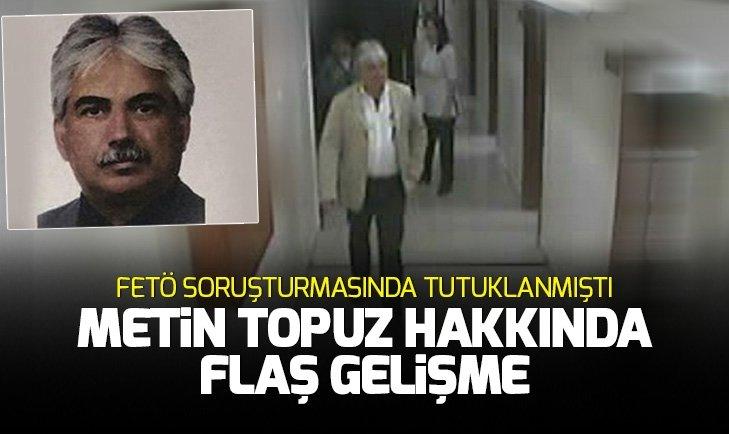 METİN TOPUZ HAKKINDA İDDİANAME KABUL EDİLDİ