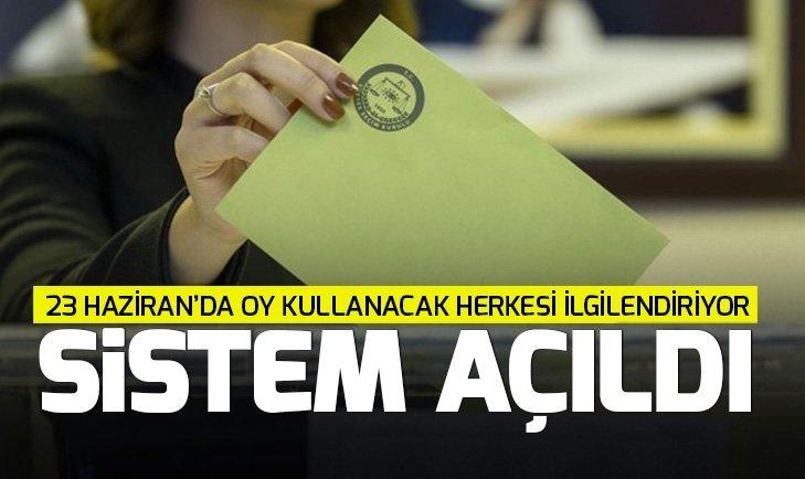 YSK, 23 Haziran'da nerede oy kullanılacağına ilişkin sorgu ekranını faaliyete açtı