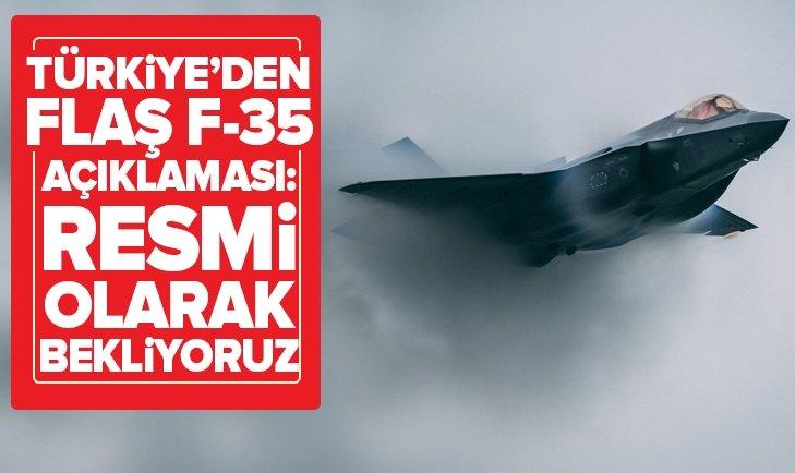 TÜRKİYE'DEN FLAŞ F-35 AÇIKLAMASI!