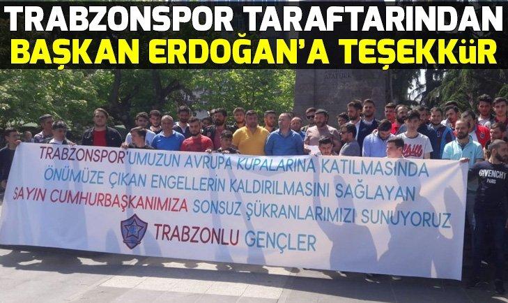TRABZONSPOR TARAFTARINDAN ERDOĞAN'A TEŞEKKÜR