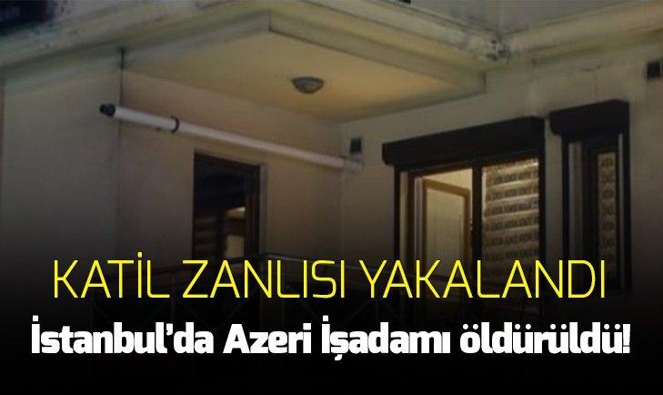 AZERBAYCANLI İŞ ADAMINA SALDIRI! HAYATINI KAYBETTİ