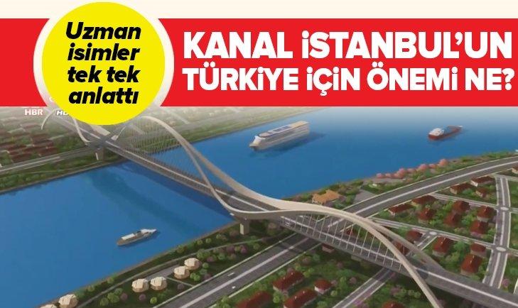 İŞTE KANAL İSTANBUL'UN TÜRKİYE'YE KAZANDIRACAKLARI