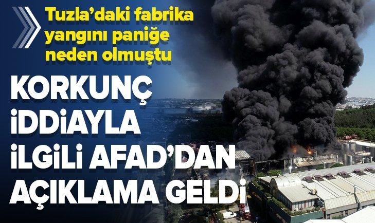 AFAD'DAN TUZLA'DAKİ FABRİKA YANGINI HAKKINDA AÇIKLAMA