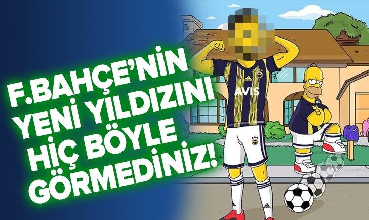 FENERBAHÇE'NİN YENİ YILDIZI SİMPSONS KARAKTERİNE DÖNÜŞTÜ!