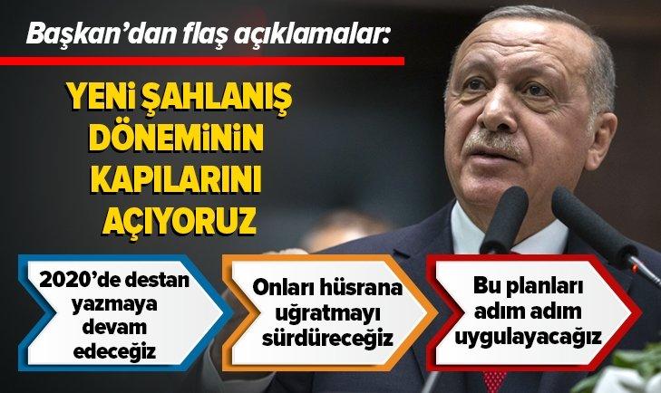 Erdoğan: Yeni şahlanış döneminin kapılarını açıyoruz